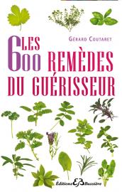les-600-remedes-du-guerisseur